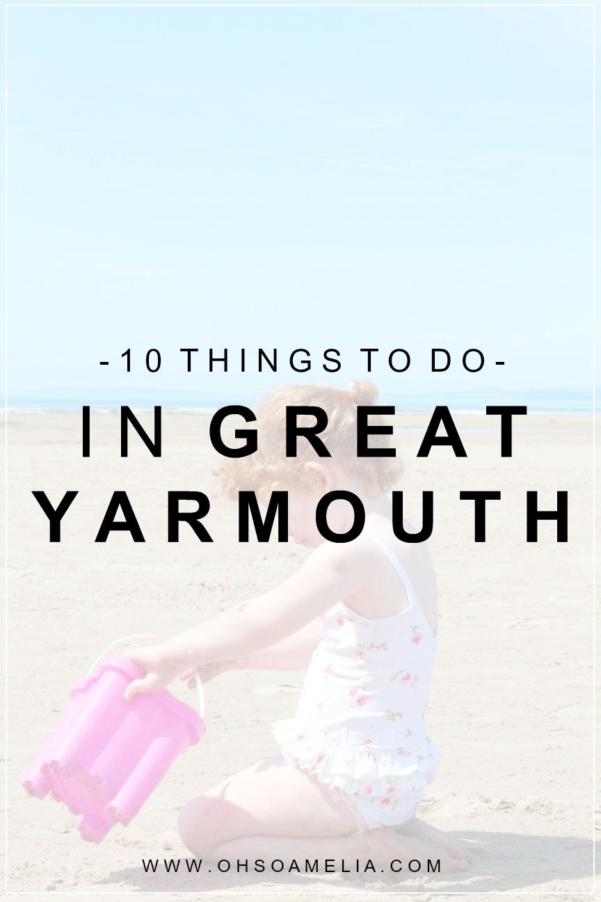 Wondering what to do and see in Great Yarmouth? Take a look at these 10 things to do in Great Yarmouth