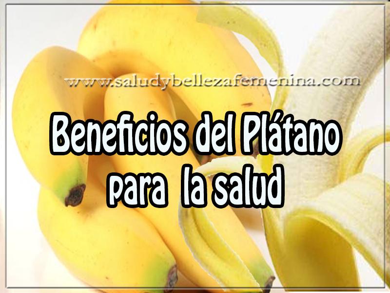 Salud y bienestar , beneficios del Plátano  para  la salud