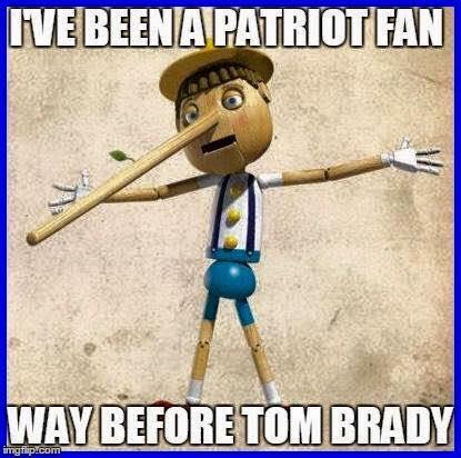 I've been a patriot fan way before tom brady