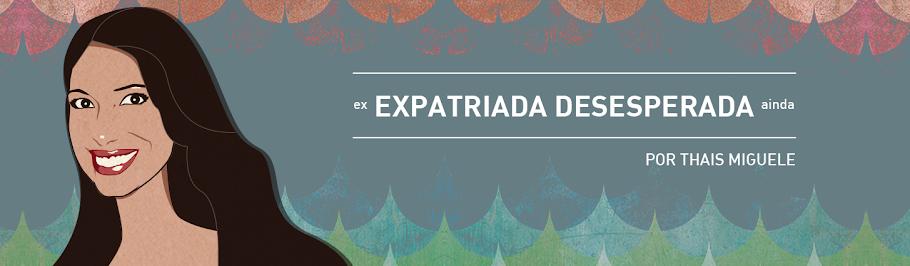 Expatriada Desesperada