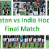 Pakistan vs India Hockey Final Match Junior Asia Cup 2015 22nd November Online