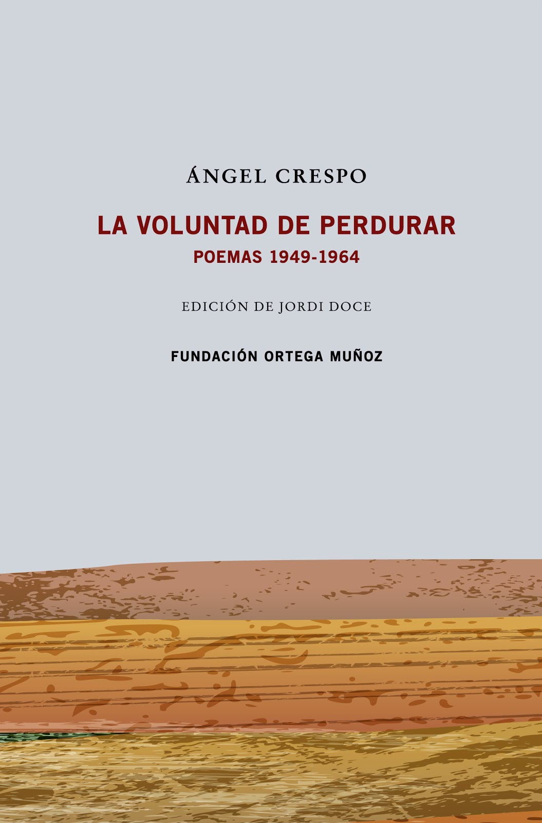 Ángel Crespo / La voluntad de perdurar