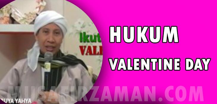 HUKUM VALENTINE MENYAMBUT MERAYAKAN VALENTINE DAY