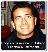 Fabrizio Quattrocchi, dimenticato dalle istituzioni, dimenticato da quasi tutti !