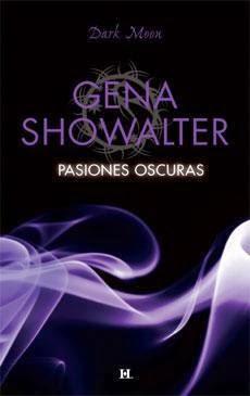 Pasiones Oscuras (Gena Showalter)