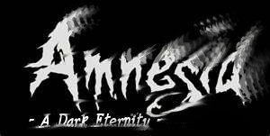 Amnesia: A Dark Eternity