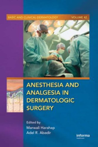 Anesthesia and Analgesia in Dermatologic Surgery PDF