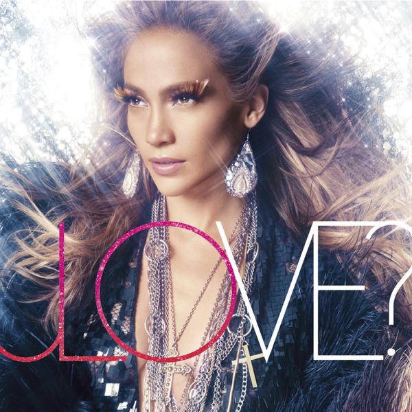 Jennifer Lopez LOVE? 2011