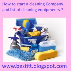 How to start cleaning company-what are the Complete List of House Cleaning Supplies and Equipment?