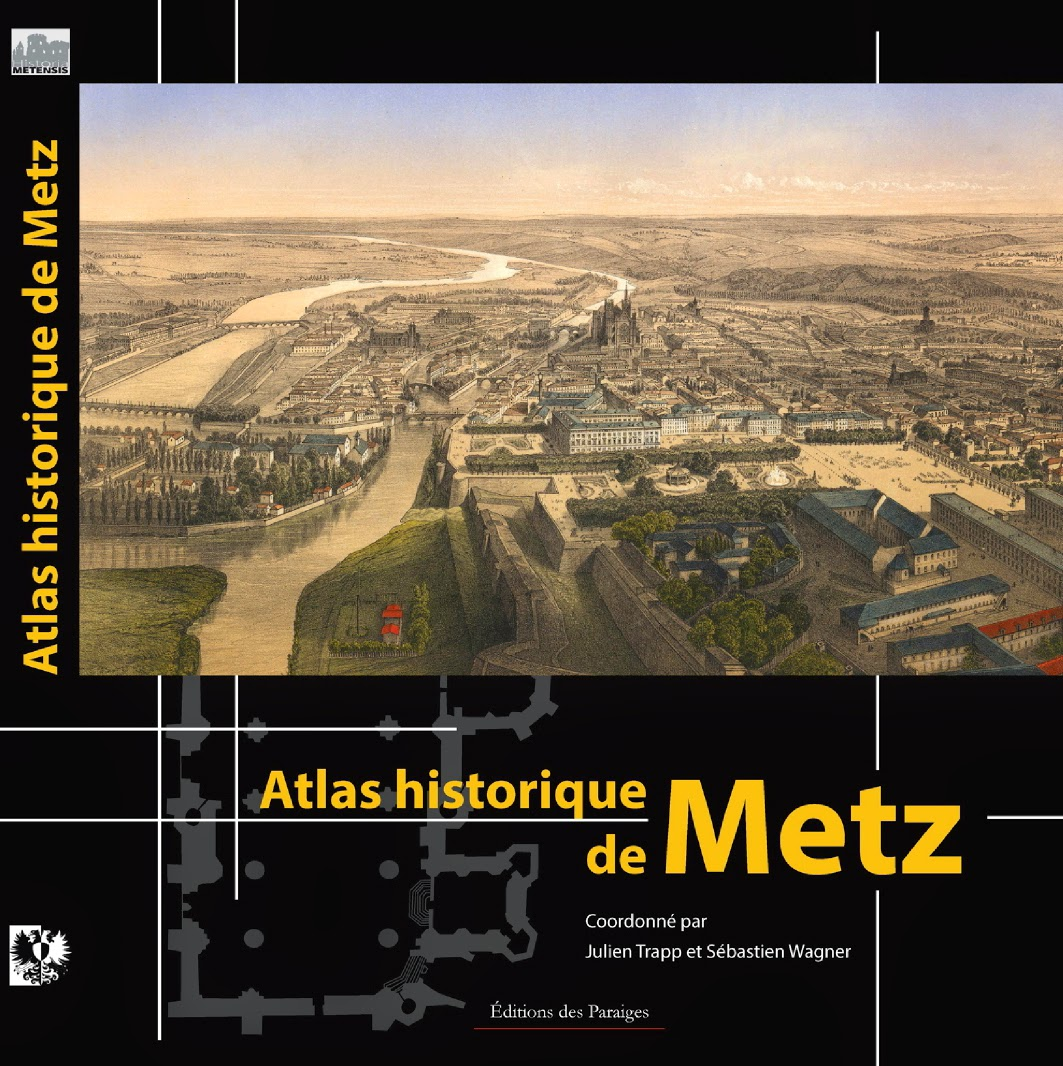 Atlas historique de Metz