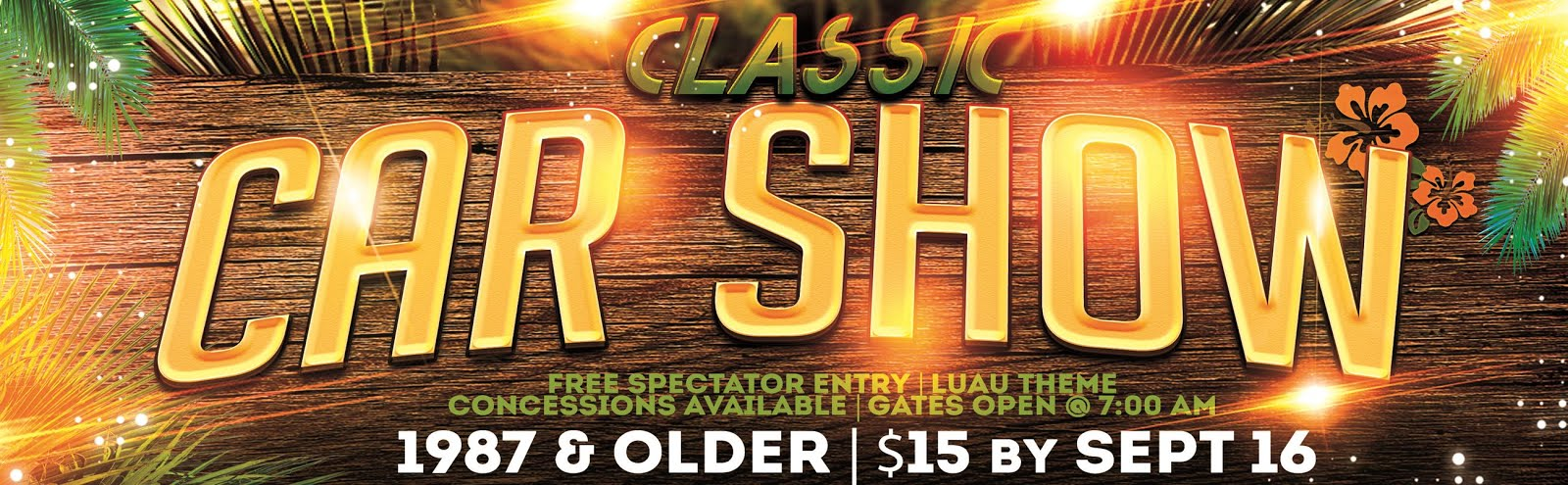 17th Annual CARSTAR HI-TECH Collision Classic Car and Truck Show!!