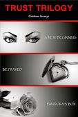 Trust Trilogy by Cristiane Serruya