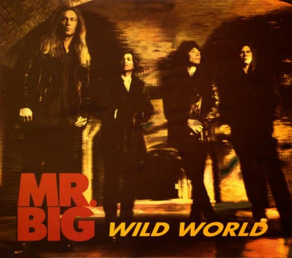 Lirik Lagu Barat Mr. Big - Wild World