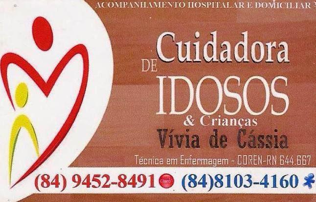 VÍVIA DE CÁSSIA CUIDADORA DE IDOSOS & CRIANÇAS