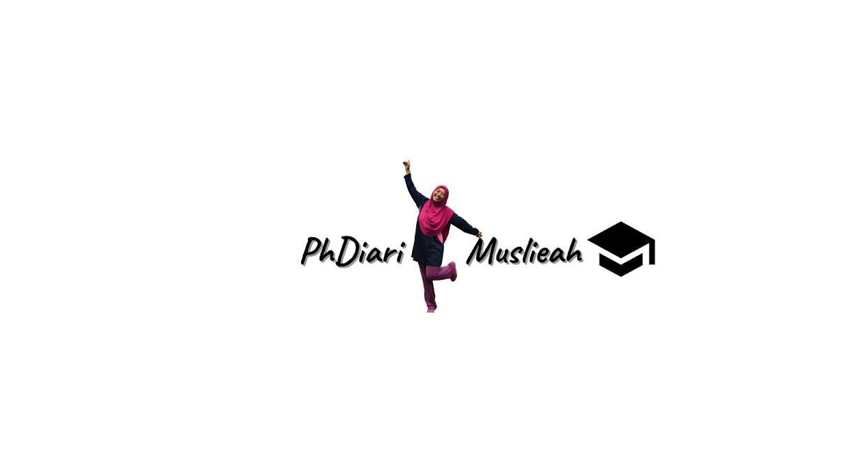 PhDiari Muslieah