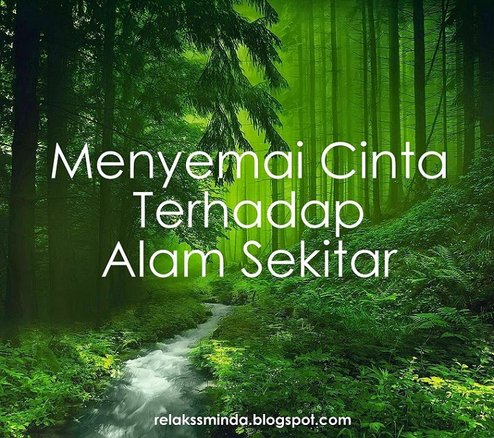 Menyemai Cinta Alam Sekitar