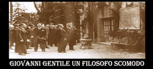 GIOVANNI GENTILE UN FILOSOFO SCOMODO