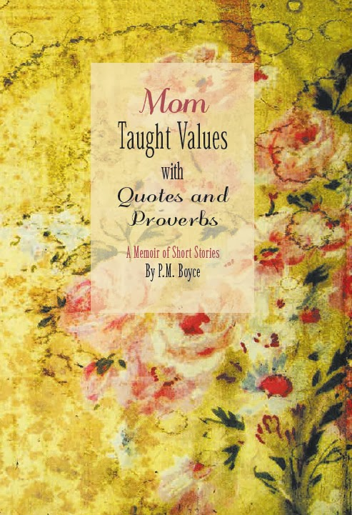 PHYLLIS' NEW BOOK: Mom Taught Values with Quotes&Proverbs