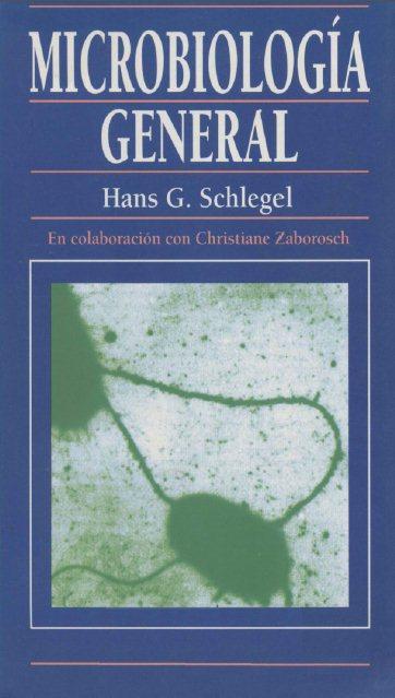 Microbiología General   Hans G. Schlegel FreeLibros