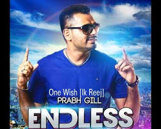 PRABH GILL - ONE WISH (IK REEJH) LYRICS