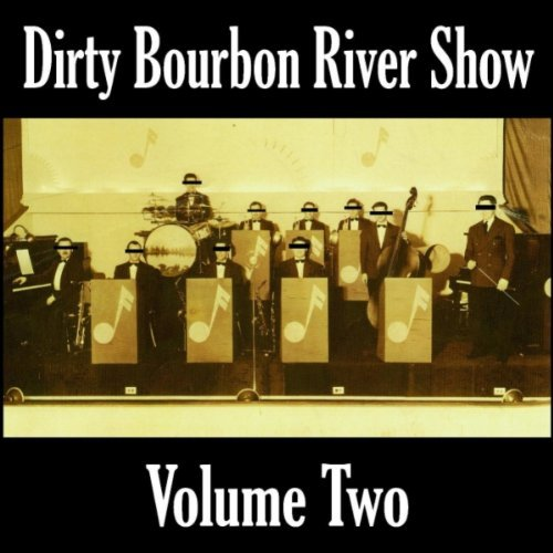Dirty River Bourbon Show settles like bathtub mix - Music Ravings