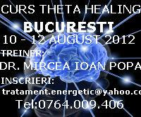 Curs Theta Healing Bucuresti August 2012