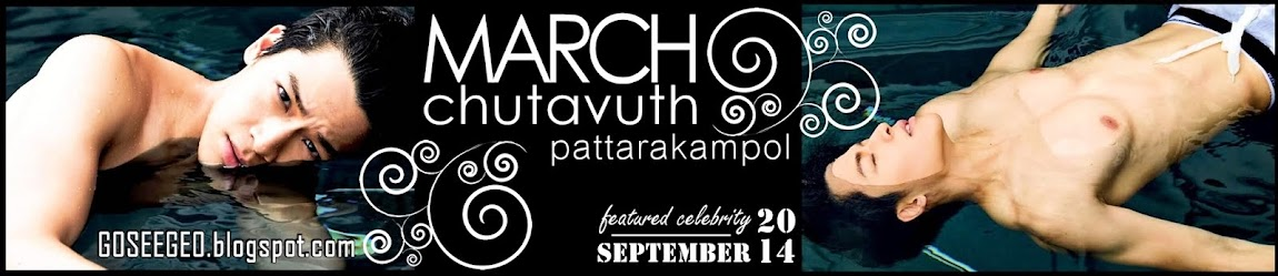 Featured Celebrity: MARCH CHUTAVUTH PATTARAKAMPOL