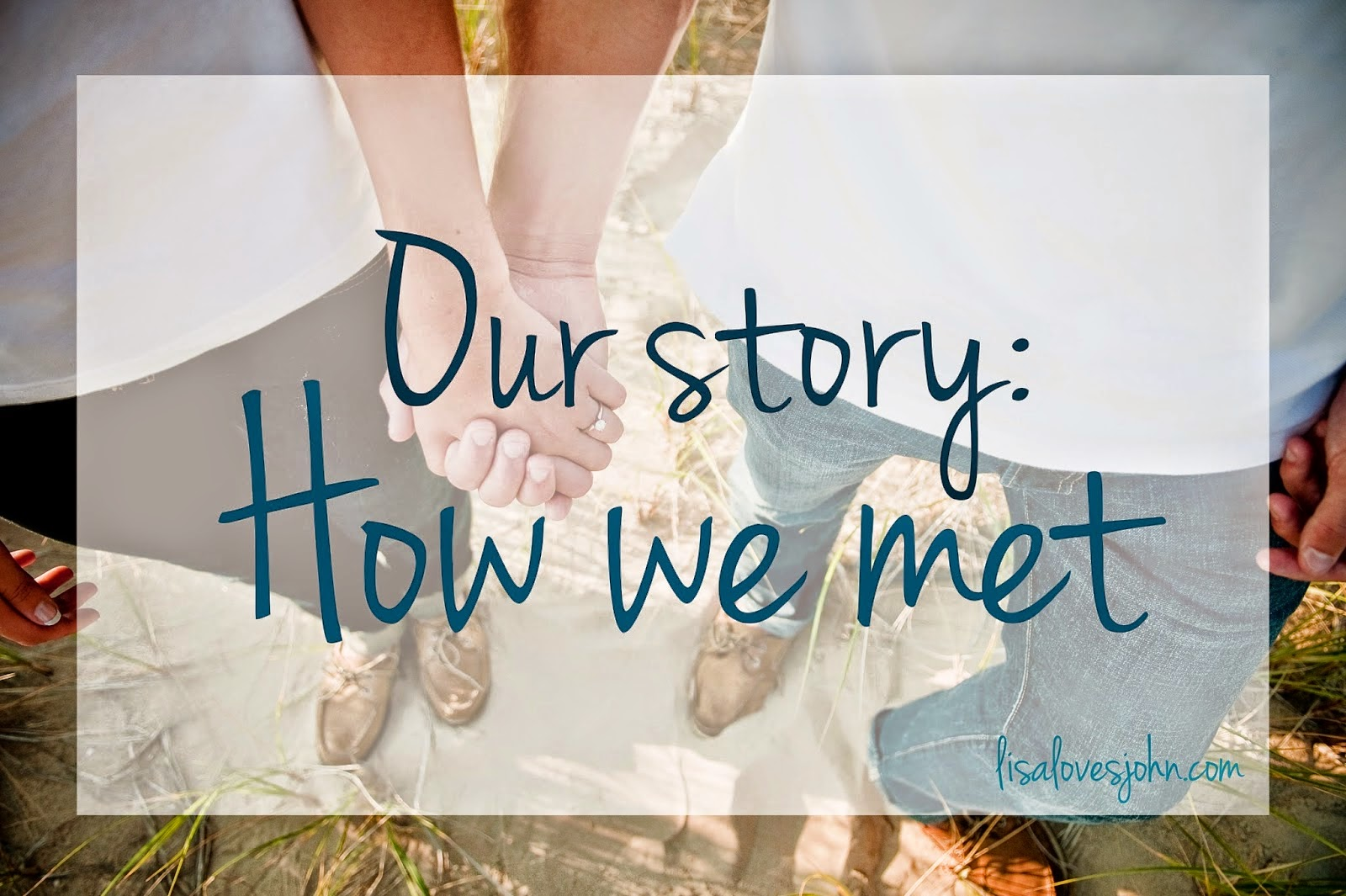 http://www.lisalovesjohn.com/2014/06/our-story-how-we-met.html