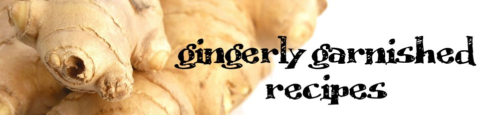Gingerly Garnished Recipes