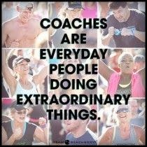 Coaches are everyday people doing extraordinary things, www.HealthyFitFocused.com