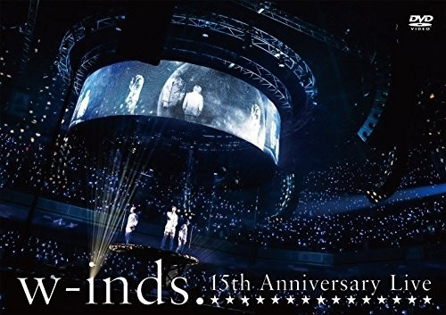 [TV-SHOW] w-inds. 15th Anniversary Live (ファンクラブ版) (DVDISO)