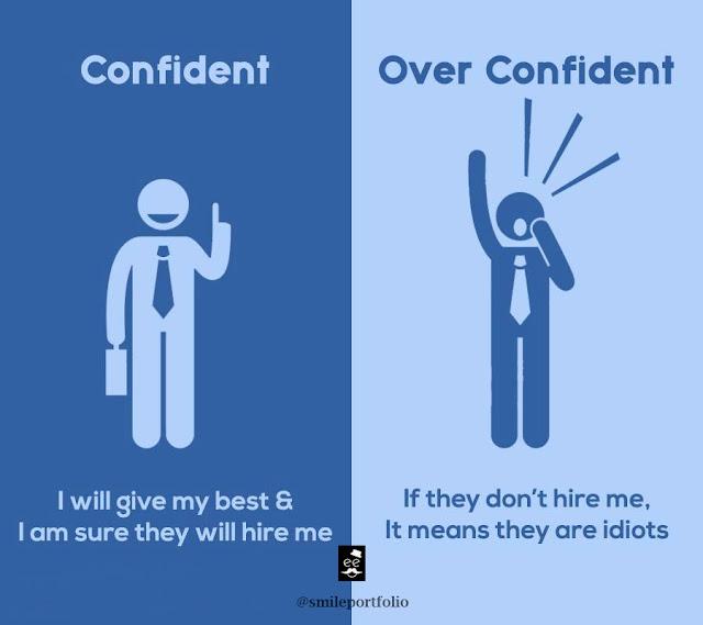 confident people versus overconfident people, be the best
