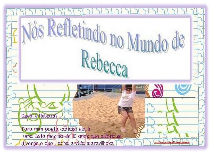 Nós Refletindo no Mundo de Rebecca