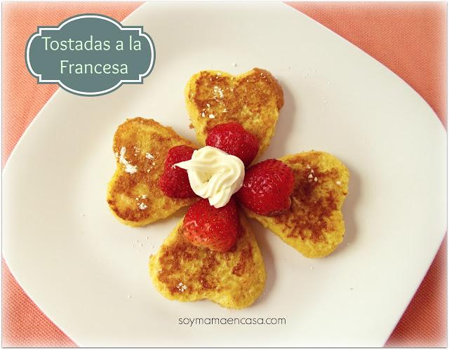 receta facil tostadas francesas