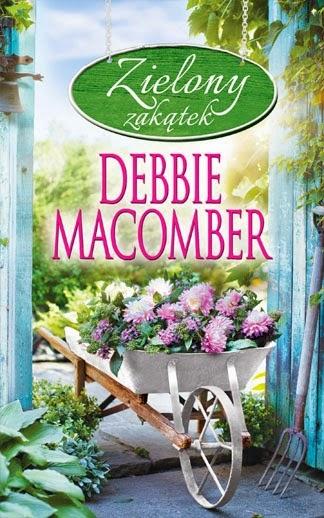 """""""Zielony zakątek"""" – Debbie Macomber"""