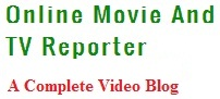 Online Movie And TV Reporter