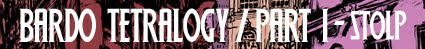 Bardo Tetralogy