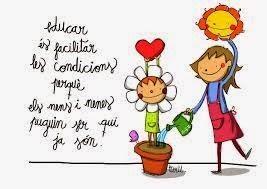 """""""Educar és facilitar les condicions perquè els nens i nenes puguin ser qui ja són"""""""