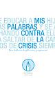 Ganador I concurso Mis Palabras Contra la Crisis