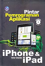 toko buku rahma: buku PINTAR PEMROGRAMAN APLIKASI IPHONE DAN IPAD, pengarang victor chandra, penerbit andi