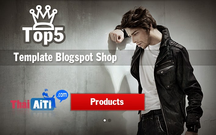 Top 5 Template Blogspot shop bán hàng chuyên nghiệp chuẩn Seo