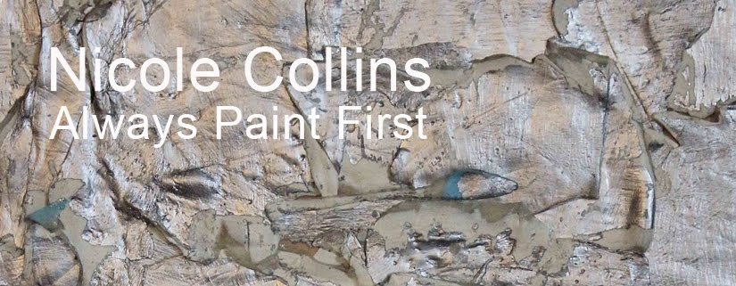 Nicole Collins: Always Paint First