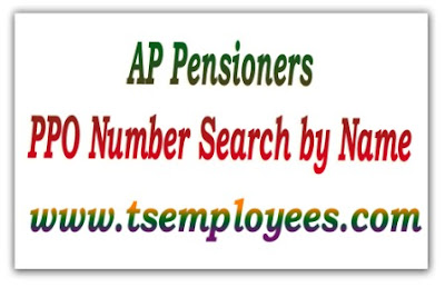 AP Pensioners PPO Number search by Name AP Employees search PPO ID Health Card ID on online How to get PPO PPO No Search How to find PPO number with name PPO number on online ppo number in Telangana AP Employees and Teacher, AG pension PPO Number search by Name also find Aarogyasri ID by name AG PEnsion PPO No instructions find TS PPO ID No. with name how to know telangana employees PPO number how to find AP Govt Employee PPO No, ppo number in Andhra Pradesh