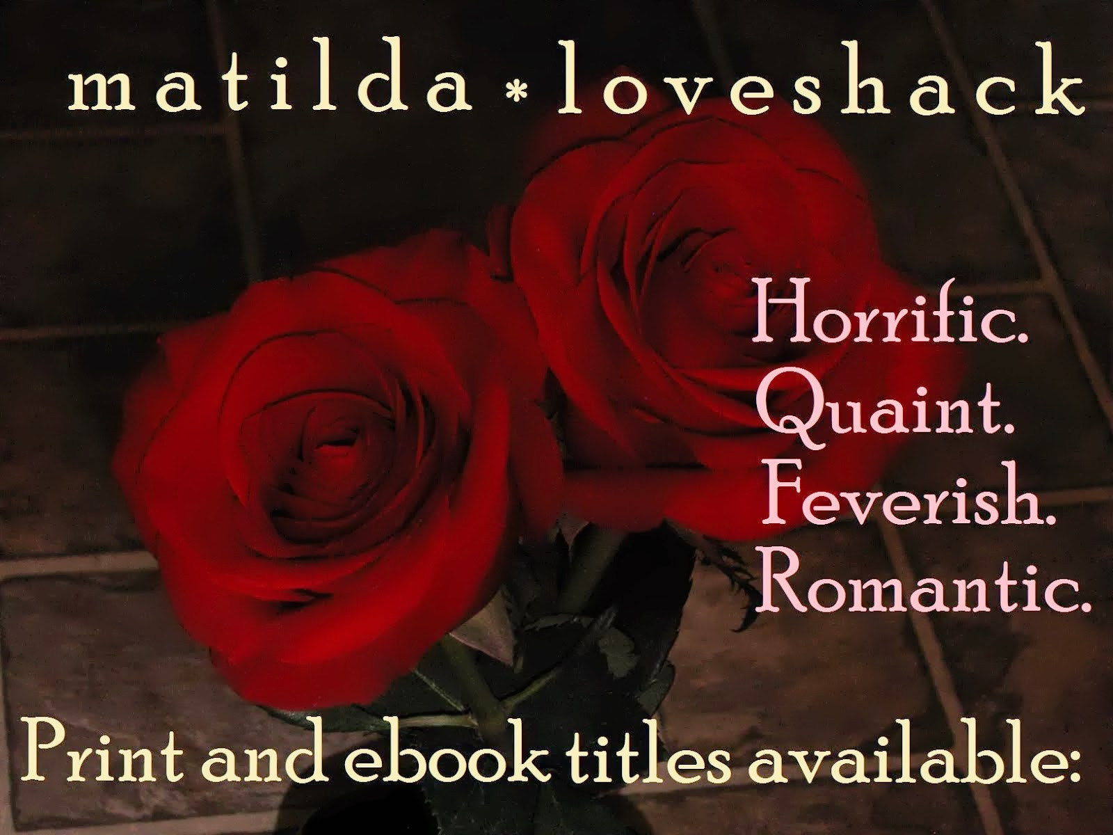 Matilda Loveshack