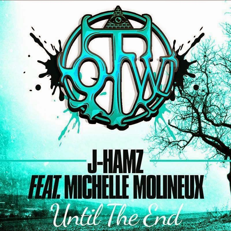 J-Hamz feat. Michelle Molineux - Until The End