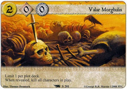 A game of thrones the card game review Valar Morghulis