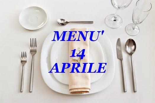 14 aprile menù
