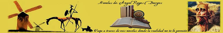 Novelas de Ángel Reyes Burgos