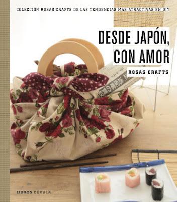 LIBRO - Rosas Crafts . Desde Japón, con amor  (Libros Cúpula - 1 septiembre 2015)  MANUALIDADES | Edición papel & ebook kindle  Comprar en Amazon