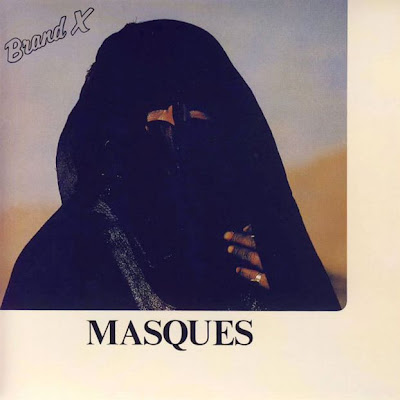 Brand X - Masques 1978 (UK, Jazz-Rock/Fusion)